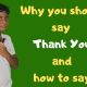 Why you should say Thank You and how to say it?