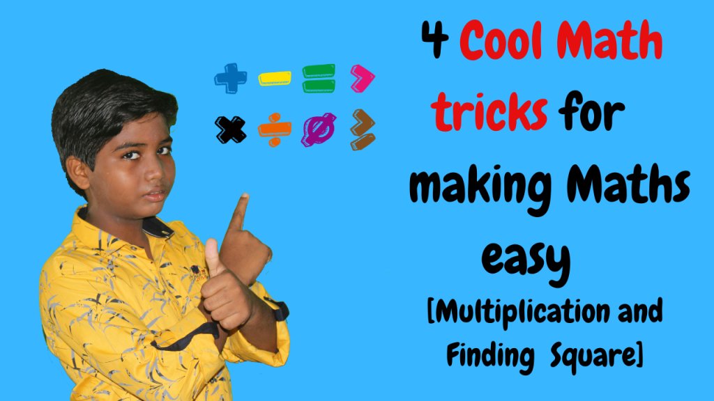 4 Cool maths tricks for making maths easy