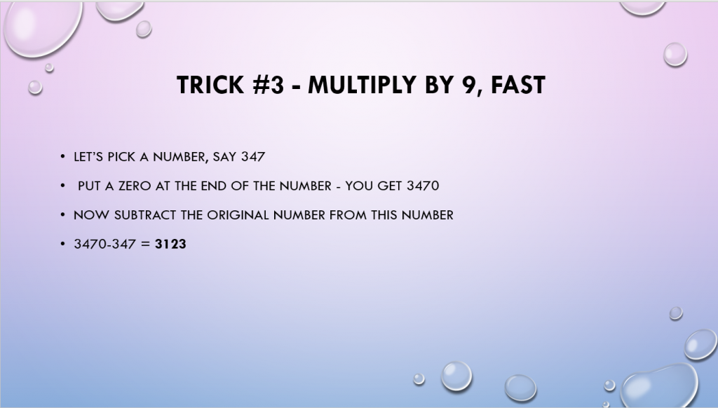 Multiply by 9 fast