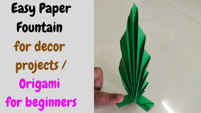 Easy Paper Fountain for decor projects / Origami for beginners