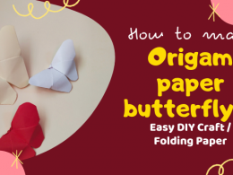 How to make Origami paper butterfly / Easy Craft / Folding Paper
