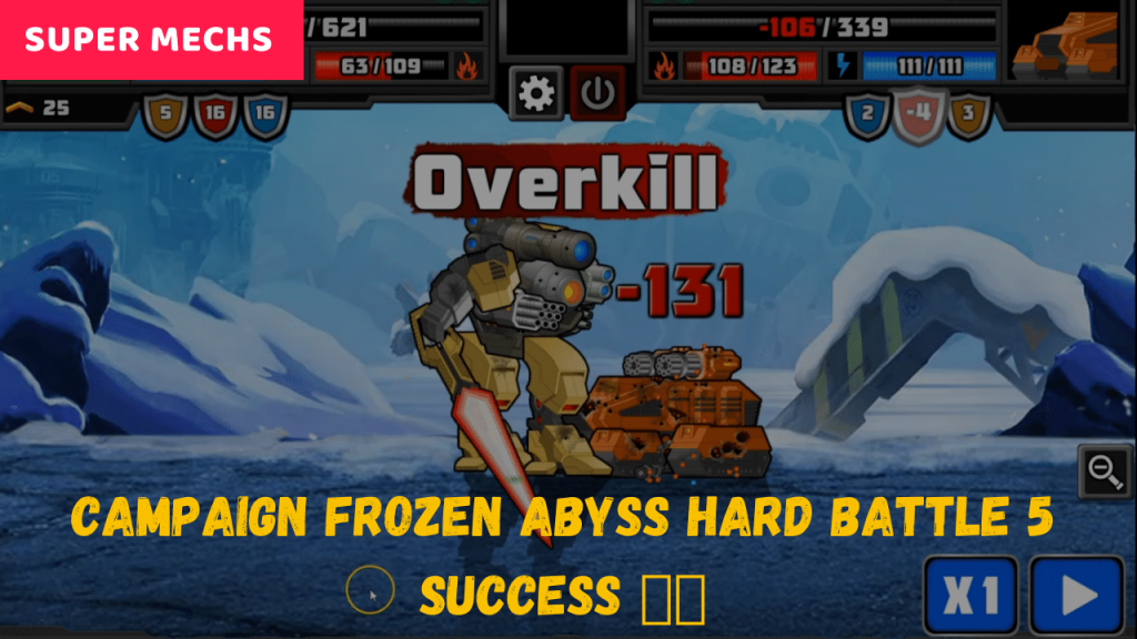 CAMPAIGN Frozen Abyss Hard Battle 5 SUCCESS 💥💥 | Super Mechs