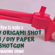 How-to-make-a-handy-Origami-Shot-Gun-DIY-paper-shotgun-making-demo
