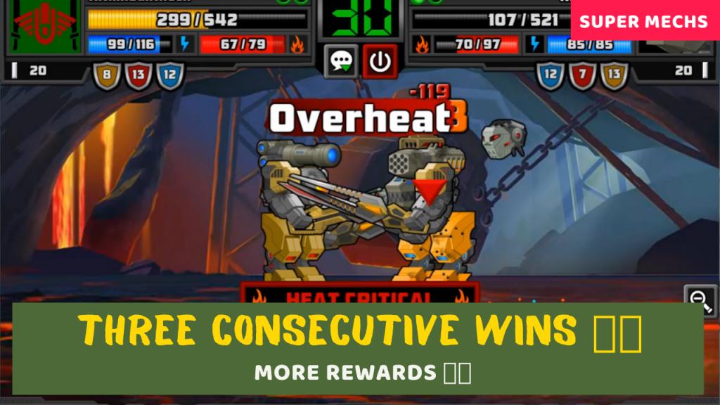 Three consecutive wins 🔥💥 | More Rewards 🎁🎁 | Super Mechs