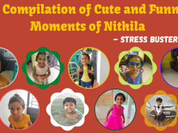 A Compilation of Cute and Funny Moments of Nithila - Stress Buster Video