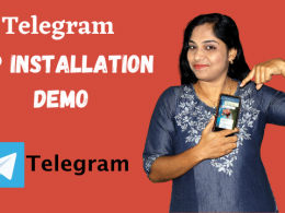 How to install and set up Telegram app in your Android Phone? And a brief overview of the app