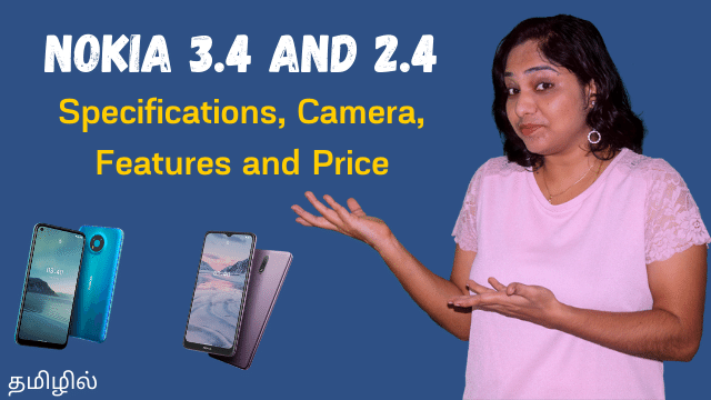 Nokia 3.4 and 2.4 - Specifications, Camera, Features, Price and All Details
