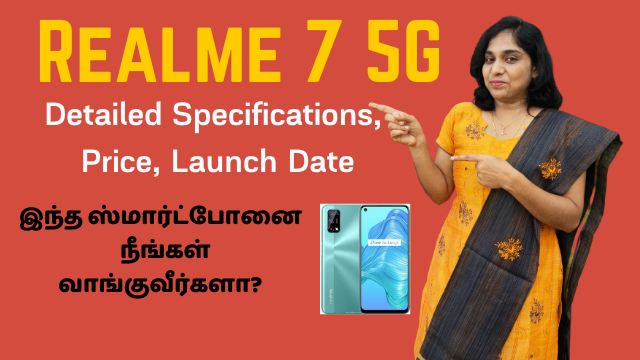 Realme 7 5G Detailed Specifications, Price, Launch Date