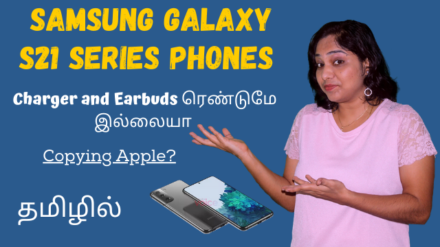 Samsung Galaxy S21 Series Phones Don't Come with Charger and Ear Buds - Copying Apple?