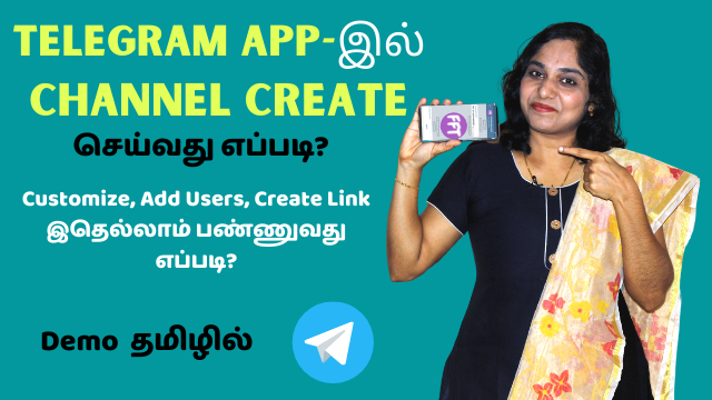 How To Create A Telegram Channel, Customize, Add Users, Create Link? Demo In Tamil