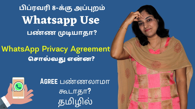 WhatsApp Privacy Policy Agreement: What Does It Say? Should You Agree? What If You Agreed Already?