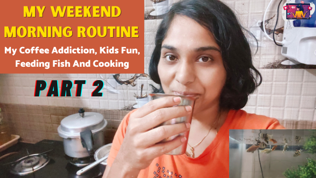 My-Weekend-Morning-Routine-part2