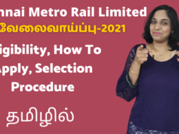 Chennai Metro Rail Limited Recruitment 2021 | Eligibility, How To Apply, Selection Procedure
