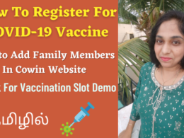 How To Register in Cowin Website, Add Family Members, Check For Vaccination Slot Demo