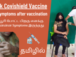 I Took Covishield Vaccine At The Sastra University Camp   My Symptoms After Covid Vaccination