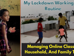 My Lockdown Working Day Routine | Managing Online Classes, Household And Family Time